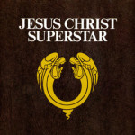 [Jesus Christ Superstar]