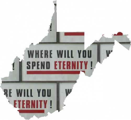 Spend ETERNITY in West Virginia!