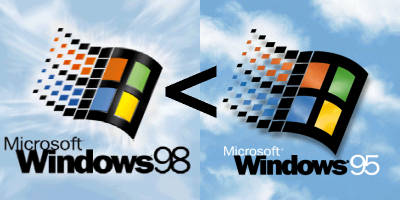 [Windows 98 is less than Windows 95]